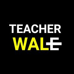 Teacher Wale