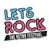 Let's Rock - The Retro Festival