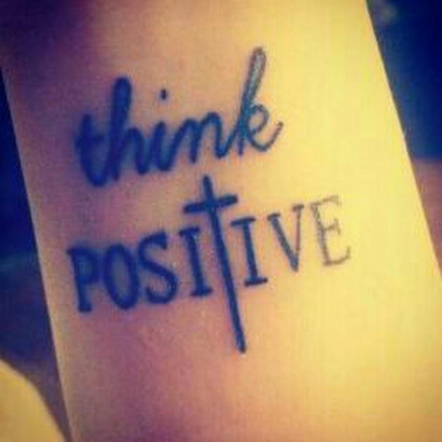 think positive tattoo - 680×738