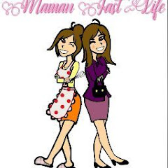 MAMAN FAST LIFE