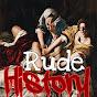 Rude History - Youtube