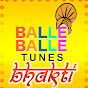 Balle Balle Tunes Bhakti