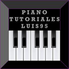 Piano Tutoriales Luis95