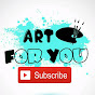 Art For You