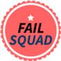 Fail Squad