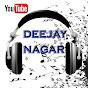 Deejay Nagar