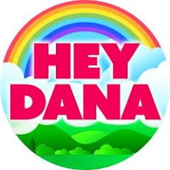 Hey Dana