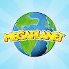MegaPlanet