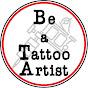 Be a Tattoo Artist