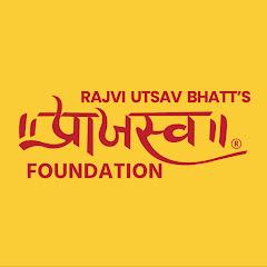 PRAAJASV FOUNDATION RAJVI UTSAV BHATT