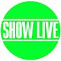 Show LIVE