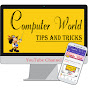 Computer World Tips And Tricks