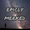 EpiclyMerked