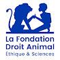 La Fondation Droit Animal, Éthique et Sciences