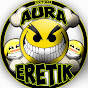 AURA ERETIK
