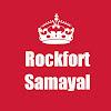 Rockfort samayal