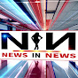 NEWS IN NEWS