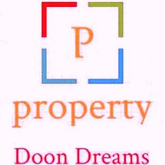 PROPERTY DOON DREAMS