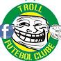 Troll Futebol Clube