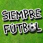 Siempre Fútbol