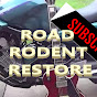 Road Rodent restore