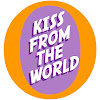 Kiss From The World