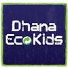 DhanaEcoKids