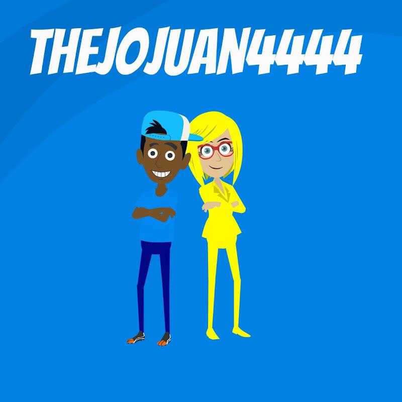TheJoJuan4444