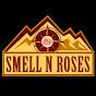 Smell N Roses