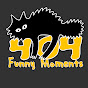 404 Funny Moments