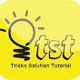 Tricks Solution Tutorial