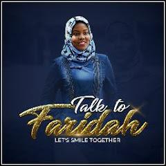 Talk to Faridah