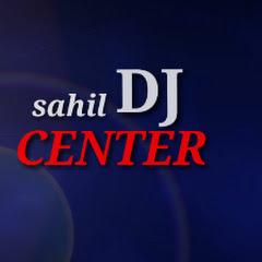 SAHIL DJ CENTER