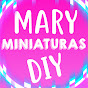 Mary Miniaturas DIY
