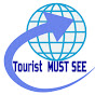Tourist Must See
