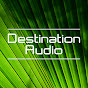 Destination Audio