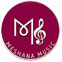 Meshana Music