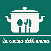 La Cucina Dell Anima Youtube