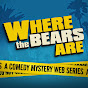 Where The Bears Are