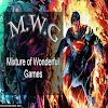 M.W.G - Mixture of Wonderful Games