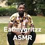 Eatmygritzz ASMR