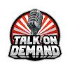 Talk On Demand