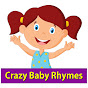Crazy Baby Rhymes