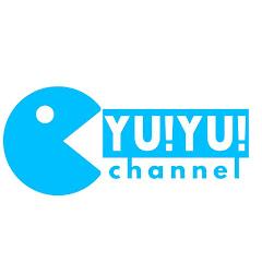 yu!Yu!チャンネル