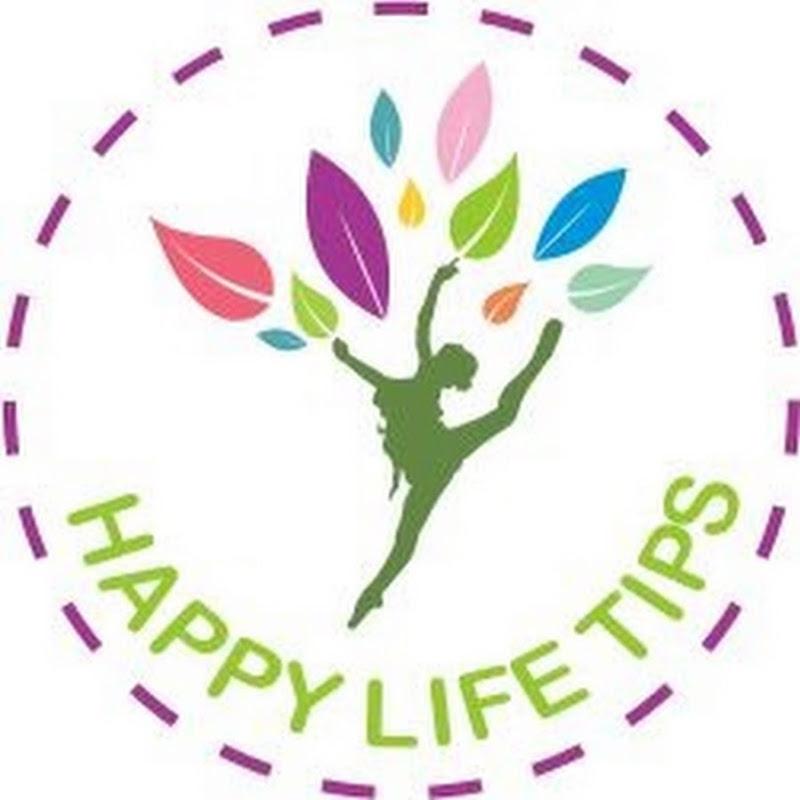 Happy Life Tips
