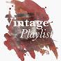 Vintage Playlist - Youtube