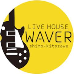 WAVER LIVEHOUSE
