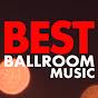 Best Ballroom Music