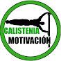 Motivación CALISTENIA