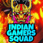 INDIAN Gamers Squad